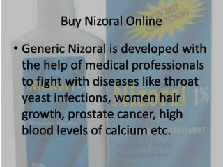 Buy Nizoral online and Treat Infections