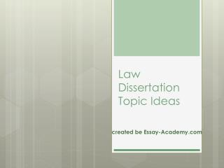 Law Dissertation Topics Ideas