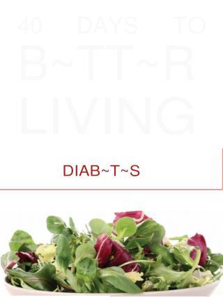 Diabetes Ebook:40 Days To Better To Living Diabetes