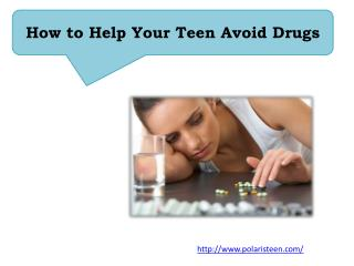 How To Help Your Teen Avoid Drug