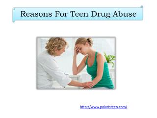Reasons For Teen Drug Abuse