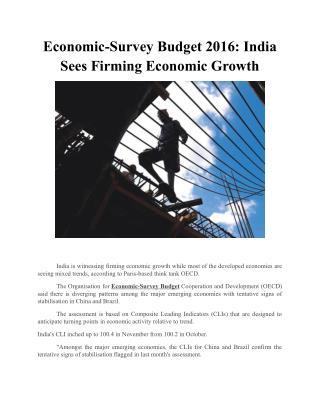 Economic-Survey Budget 2016: India Sees Firming Economic Growth