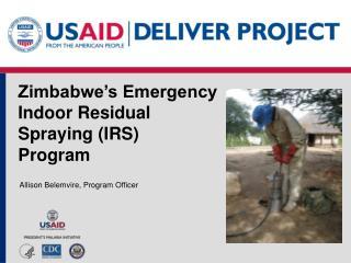 Zimbabwe s Emergency Indoor Residual  Spraying IRS  Program