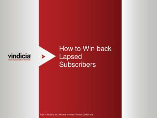 How to Win back Lapsed Subscribers | Vindicia