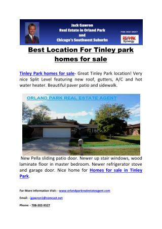 Best Location For Tinley park homes for sale