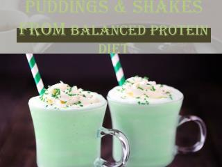 Puddings & Shakes from Balanced Protein Diet