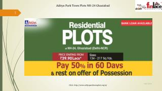 Aditya Park Town Plots NH-24 Ghaziabad @   91-9560090108