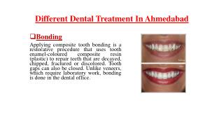 Different dental treatment in ahmedabad
