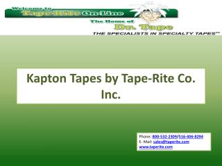 Kapton Tapes by Tape-Rite Co. Inc.