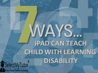 7 Ways ipad can teach child with learning disability