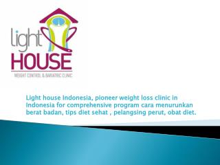 LightHOUSE Indonesia - The Best Weight Loss Clinic in Indonesia