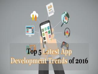 Read How the App Development Trends are Going to Change in 2016