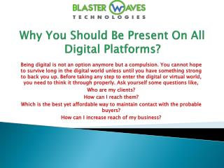 Why You Should Be Present On All Digital Platforms?