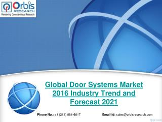 Global Door Systems  Market Report: 2016 Edition