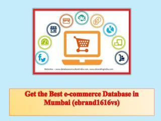 Get the Best e-commerce Database in Mumbai (ebrand1616vs)