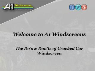 The Do's & Don'ts of Cracked Car Windscreen