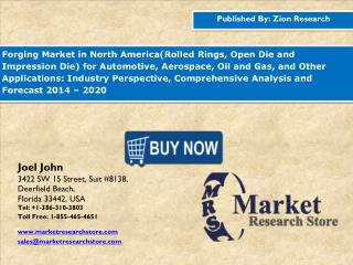North America Forging Market is Expected to Reach USD 15.41 Billion in 2020