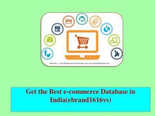 Get the Best e-commerce Database in India(ebrand1616vs)