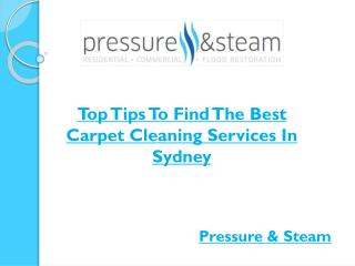 Top Tips To Find The Best Carpet Cleaning Services In Sydney