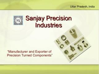Sanjay Precision Industries