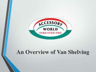 An Overview of Van Shelving