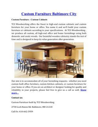 Custom Furniture Baltimore City