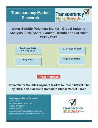 Water Soluble Polymers Market - Global Industry Analysis, Size, Share, Growth, Trends and Forecast 2013 – 2019