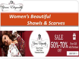 Women's Beautiful Shawls & Scarves