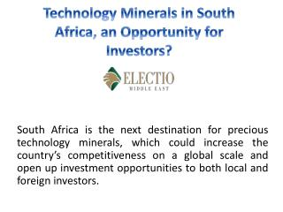 Technology minerals in South Africa, an opportunity for investors?