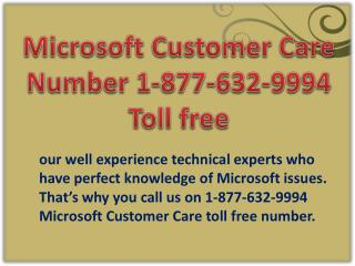 Microsoft Customer Care Number !!%!! 1-877-632-9994 toll free