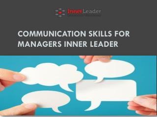 Communication Skills for Managers Inner Leader