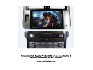 Autoradio DVD Toyota Prado 2010 avec ecran tactile & fonction bluetooth ,TV,SD,USB,GPS