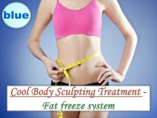 Cool Body Sculpting Treatment -Fat freeze system