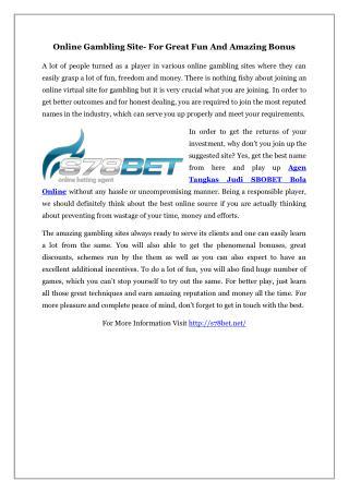 Online Gambling Site- For Great Fun And Amazing Bonus