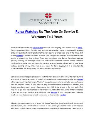 Rolex Watches Up The Ante On Service & Warranty To 5 Years