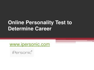 Best Personality Test to Determine Career - www.ipersonic.com