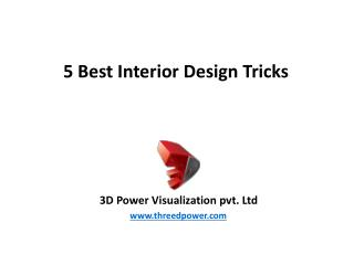 5 Best Interior Design Tricks