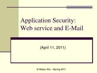 Application Security:  Web service and E-Mail