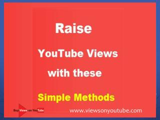 Raise YouTube Views with these Simple Methods