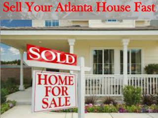 Sell Your Atlanta House Fast