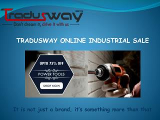 Wow These Power Tools :- http://tradusway.com/Powertools