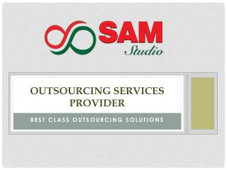 Outsourcing services provider - Benefits of outsourcing services
