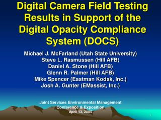 Digital Camera Field Testing Results in Support of the Digital Opacity Compliance System DOCS