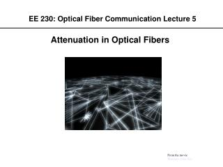 EE 230: Optical Fiber Communication Lecture 5