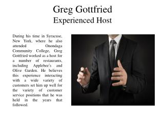 Greg Gottfried - Experienced Host