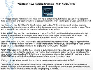 You Don't Have To Stop Smoking - With AQUA-TINE