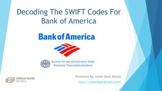 Purpose of SWIFT Codes For Bank of America