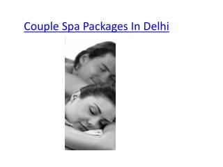 Couple Spa In Delhi