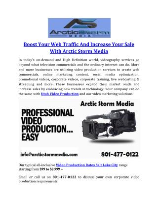 Boost Your Web Traffic And Increase Your Sale With Arctic Storm Media