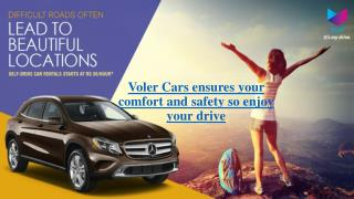 Self  drive cars with Voler Cars ensures your convinience